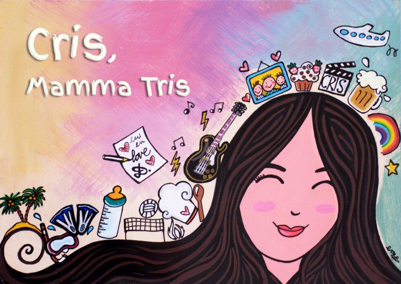 Cris, Mamma Tris